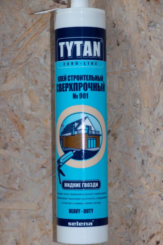 клей TYTAN строительный сверхпрочный №901